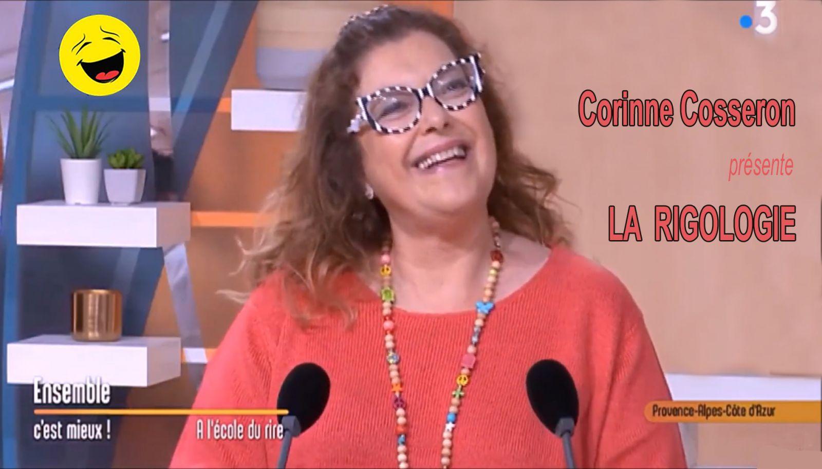 Corinne Cosseron sur France 3 explique la rigologie