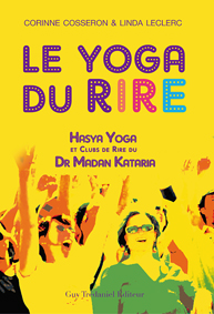 Corinne Cosseron Le yoga du rire en France - Madan Kataria - Les Clubs de Rire