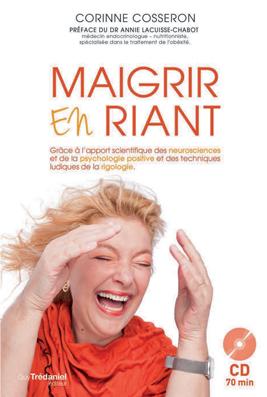 Corinne Cosseron Maigrir en riant grâce à la rigologie