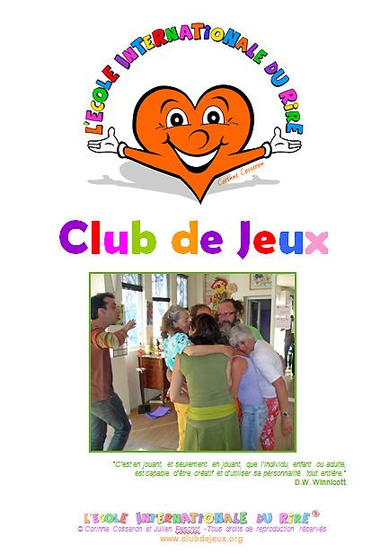 Manuel des Animateurs de Clubs de jeux de l'Ecole Internationale du Rire