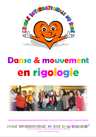 Manuel de formation danse et mouvement en rigologie de l'Ecole Internationale du Rire