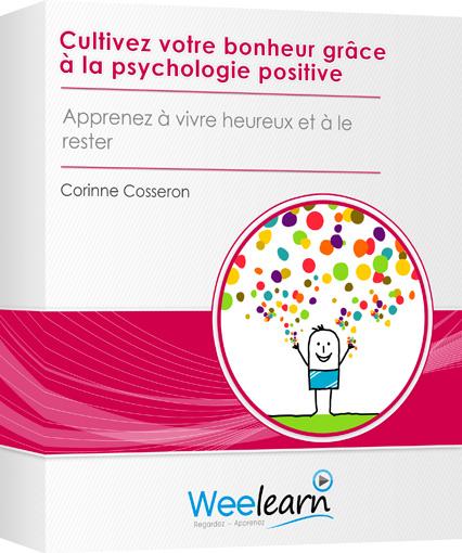 Weelaern Corinne Cosseron . Cultivez votre bonheur grâce à la psychologie positive. Apprenez à être heureux et à le rester.